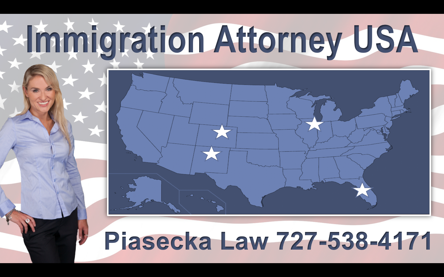 Immigration Attorney USA Piasecka Law