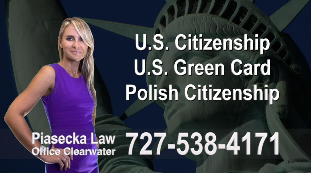 Immigration Attorney Clearwater U.S. Citizenship, U.S. Green Card, Polish Citizenship, Attorney, Lawyer, Agnieszka Piasecka, Aga Piasecka, Piasecka, Florida, US, USA, 11