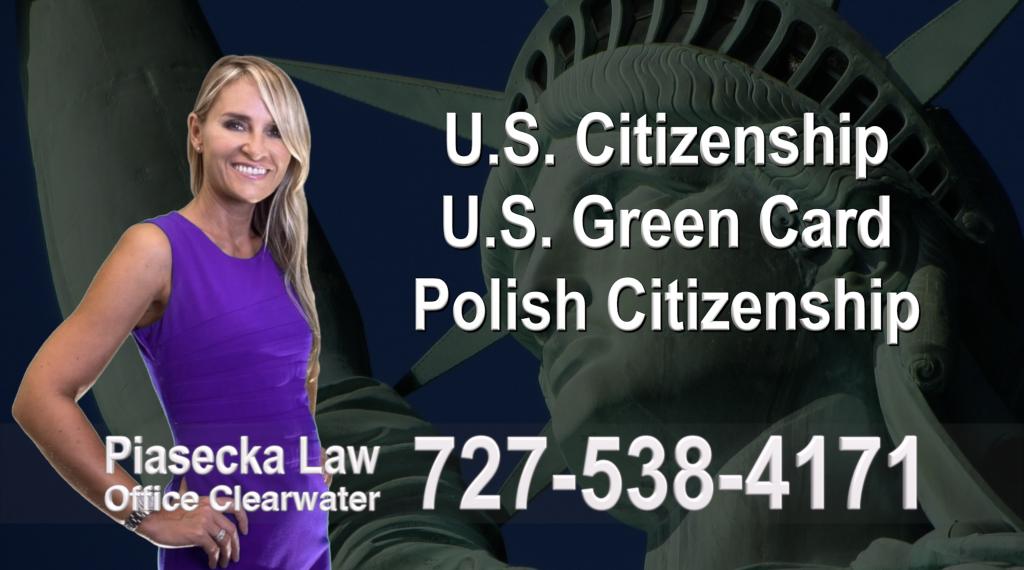 Immigration Attorney Clearwater U.S. Citizenship, U.S. Green Card, Polish Citizenship, Attorney, Lawyer, Agnieszka Piasecka, Aga Piasecka, Piasecka, Florida, US, USA, 12