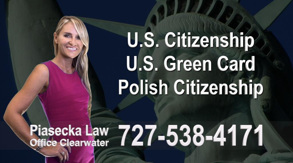 Immigration Attorney Clearwater U.S. Citizenship, U.S. Green Card, Polish Citizenship, Attorney, Lawyer, Agnieszka Piasecka, Aga Piasecka, Piasecka, Florida, US, USA, 5