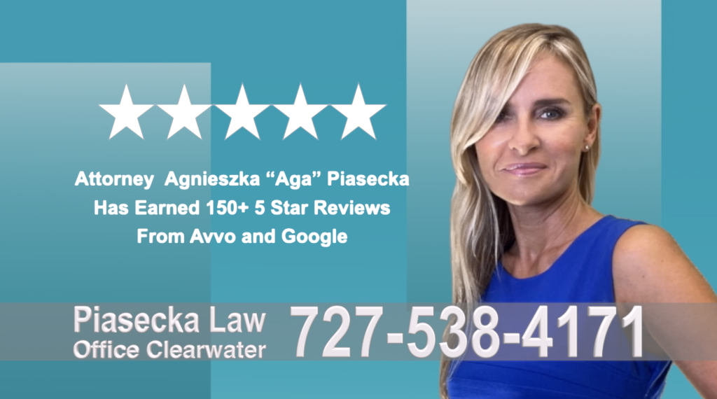 Immigration Attorney Clearwater Polish Agnieszka, Aga, Piasecka, Polish, Lawyer, Attorney, Opinie klientów, Best, Najlepszy, Polskojęzyczny, Prawnik, Polski, Adwokat, Florida, Floryda, USA 25