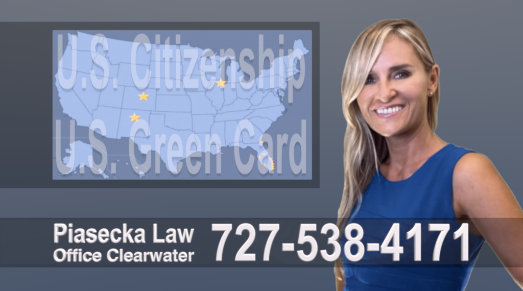 Immigration Attorney Clearwater Polish, Lawyer, Attorney, Tampa, Immigration, Immigration Law, Green Card, Citizenship, Prawo Imigracyjne, Zielona Karta, Obywatelstwo American
