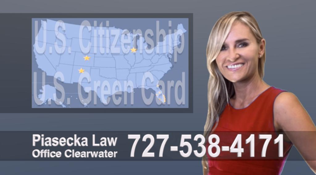 Immigration Attorney Clearwater Polish, Lawyer, Attorney, Tampa, Immigration, Immigration Law, Green Card, Citizenship, Prawo Imigracyjne, Zielona Karta, Obywatelstwo, Polscy Adwokaci