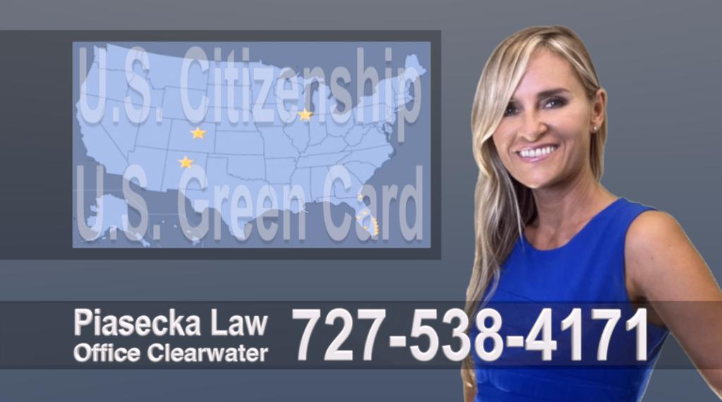 Immigration Attorney Clearwater Polish, Lawyer, Attorney, Tampa, Immigration, Immigration Law, Green Card, Citizenship, Prawo Imigracyjne, Zielona Karta, Obywatelstwo Polscy Prawnicy, Adwokaci