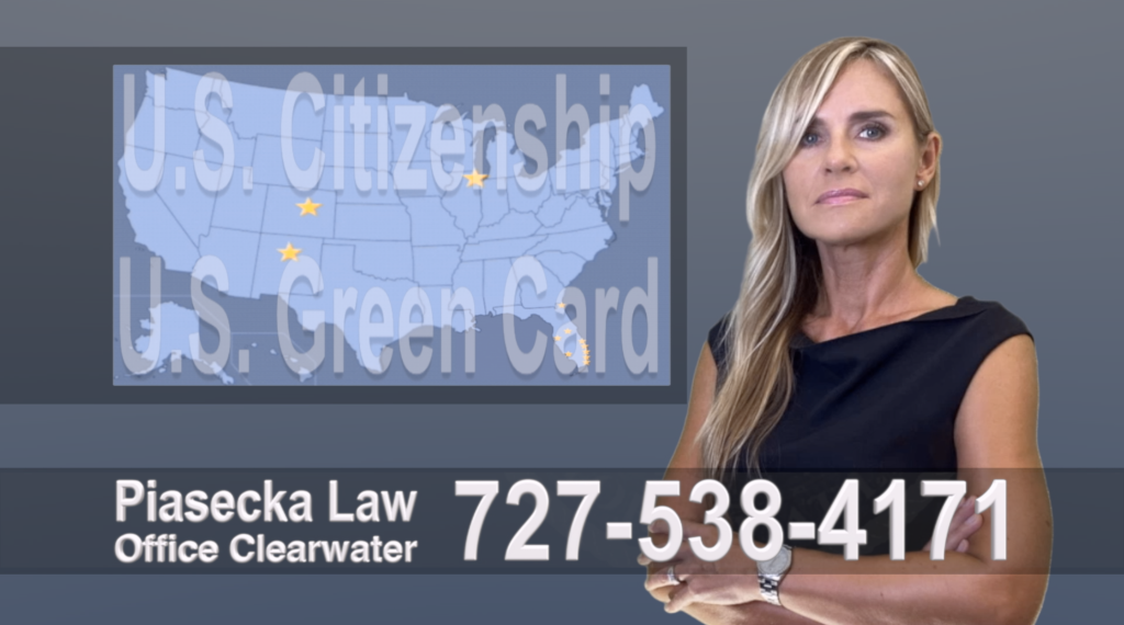 Immigration Attorney Clearwater Polish, Lawyer, Attorney, Tampa, Immigration, Immigration Law, Green Card, Citizenship, Prawo Imigracyjne, Zielona Karta, Obywatelstwo, Polscy Prawnicy, Adwokaci, Floryda, USA