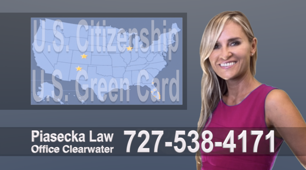 Immigration Attorney Clearwater Polish, Lawyer, Attorney, Tampa, Immigration, Immigration Law, Green Card, Citizenship, Prawo Imigracyjne, Zielona Karta, Obywatelstwo, USA