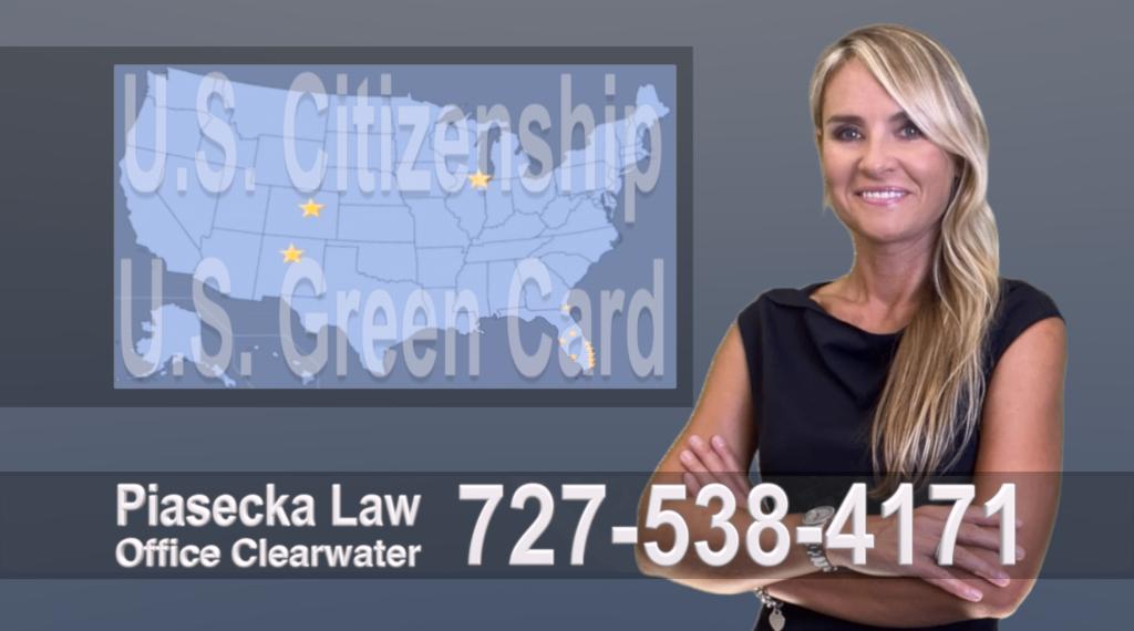 Immigration Attorney Clearwater Polish, Lawyer, Attorney, Tampa, Immigration, Immigration Law Green Card Citizenship Prawo Imigracyjne i Zielona Karta, Obywatelstwo, Polscy Prawnicy, Adwokaci